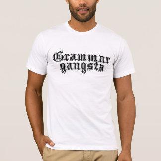 Grammar Gangsta T-Shirt