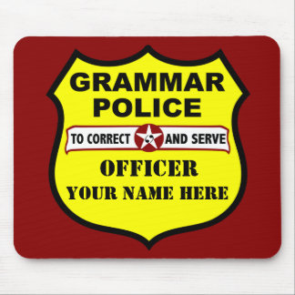 Grammar Police Customizable Mousepad