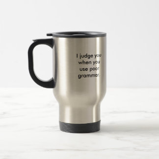 Grammar Police Stainless Steel Travel Mug