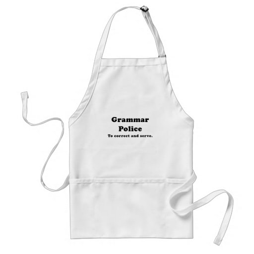 Grammar Police to Correct and Serve Aprons