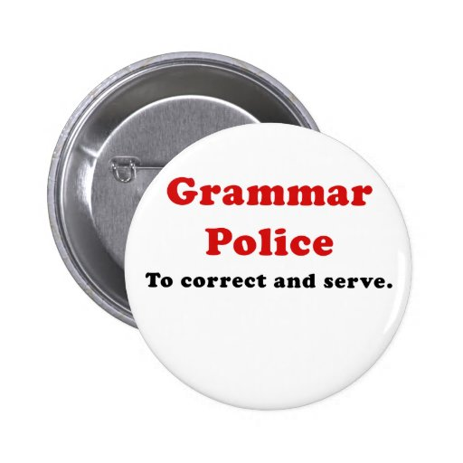 Grammar Police to Correct and Serve Buttons