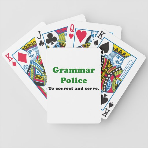 Grammar Police to Correct and Serve Playing Cards