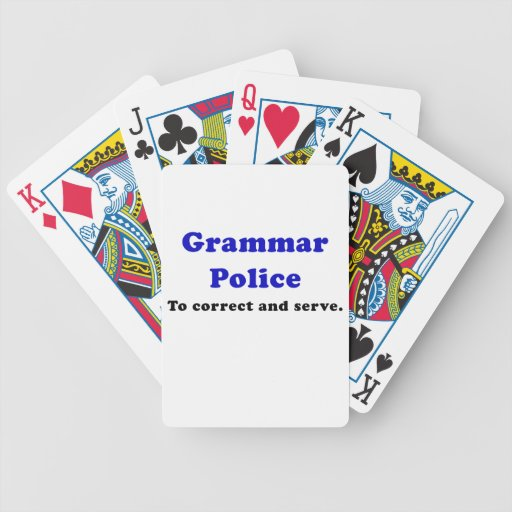 Grammar Police to Correct and Serve Poker Cards