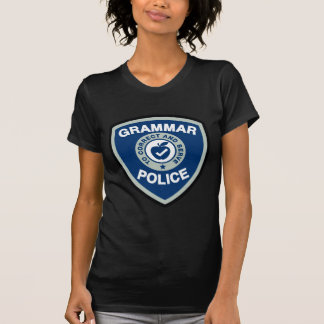 Grammar Police Tee Shirt