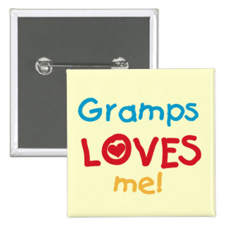 Gramps Loves Me T-shirts and Gifts Pinback Button