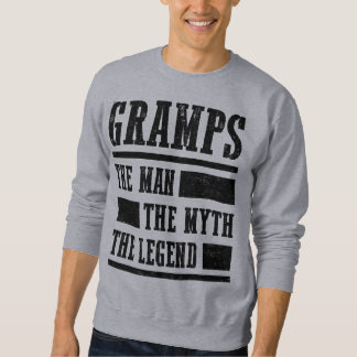 Gramps The Man The Myth The Legend Sweatshirt