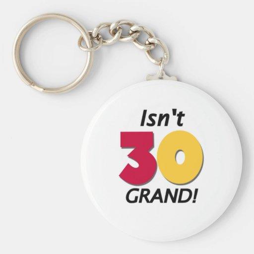 Grand 30th Birthday Key Chains