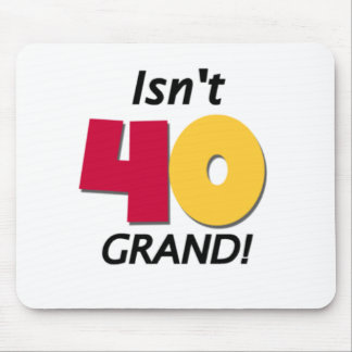 Grand 40th Birthday Mouse Pad