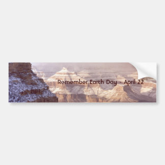 Grand Canyon / Remember Earth Day - April 22 Bumper Sticker