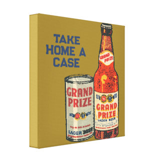 Grand Prize Lager Beer Take Home A Case Canvas Print