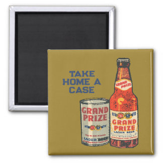Grand Prize Lager Beer Take Home A Case Magnet