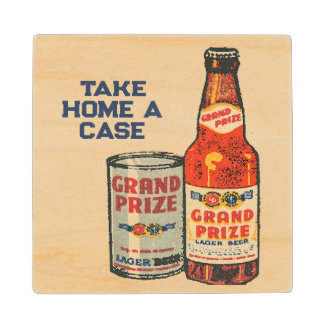 Grand Prize Lager Beer Take Home A Case Wood Coaster