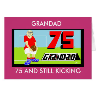 GRANDAD 75TH FOOTBALL BIRTHDAY CARD