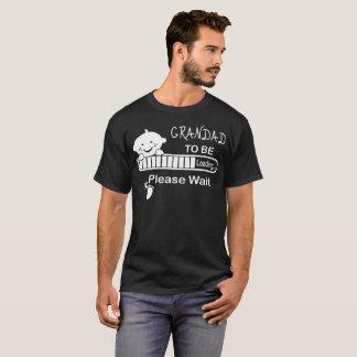 Grandad To Be Loading Please Wait Tshirt