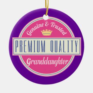 Granddaughter (Funny) Gift Ceramic Ornament