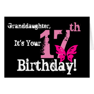 Granddaughter's 17th birthday, pink butterfly. card