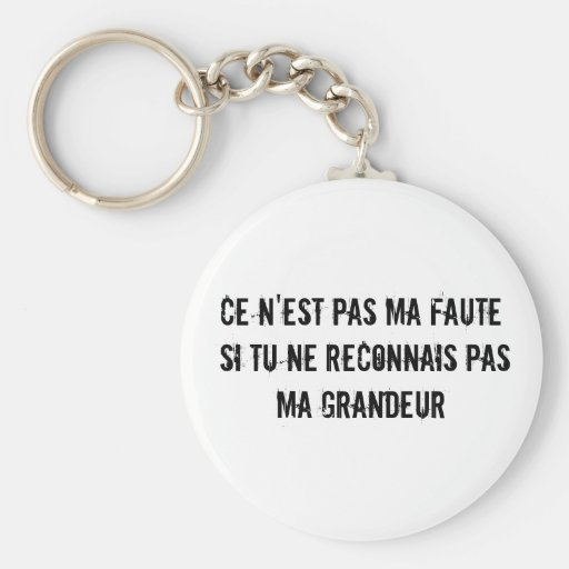 Grandeur (Greatness in French) Keychain