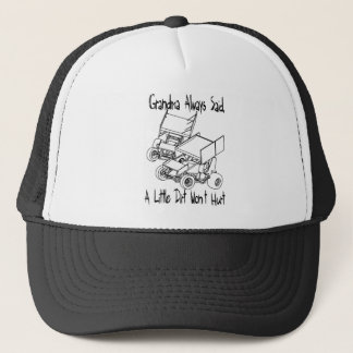 Grandma always said trucker hat