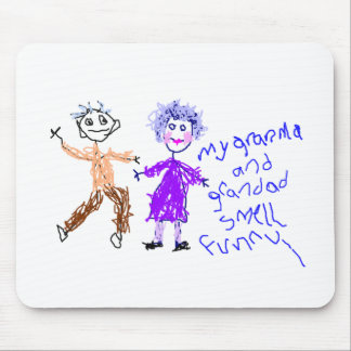 Grandma and Grandad Smell Funny Mouse Pad