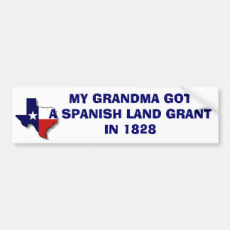 GRANDMA GOT A LAND GRANT BUMPER STICKER
