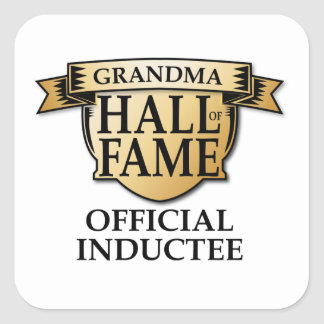 Grandma Hall of Fame Square Sticker