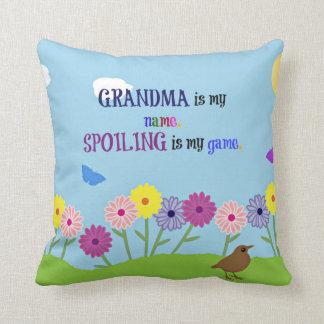 Grandma Humor - Grandma is My Name... Cushion