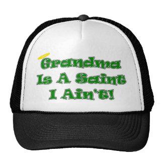 Grandma Is A Saint I Ain't Cap Mesh Hat