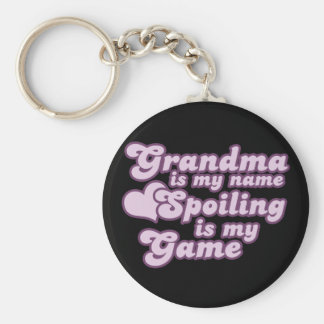 Grandma is my name and Spoiling is my Game Basic Round Button Key Ring