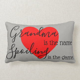 Grandma is the Name.. Spoiling is the Game.. Lumbar Cushion