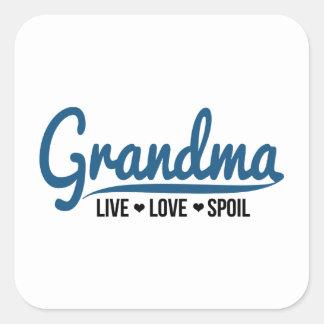 Grandma Live Love Spoil Square Sticker