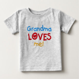 Grandma Loves Me Baby T-Shirt