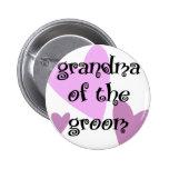 Grandma of the Groom Pin