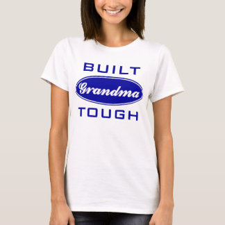 Grandma Tough T-Shirt