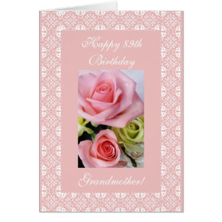 Grandma's 89th birthday - rose card