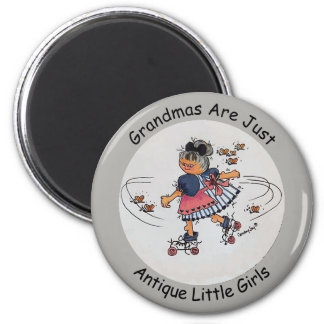 Grandmas Are Just Antique Little Girls 6 Cm Round Magnet