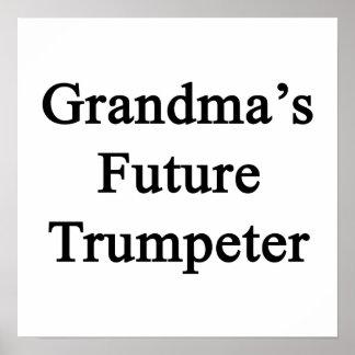 Grandma's Future Trumpeter Poster