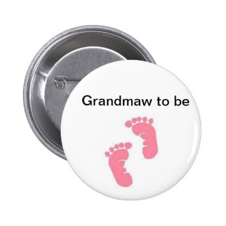 Grandmaw to be 6 cm round badge