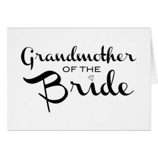 Grandmother of Bride Black on White Card