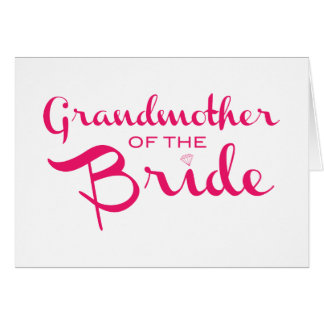 Grandmother of Bride Pink on White Card