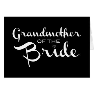 Grandmother of Bride White on Black Card