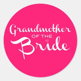 Grandmother of Bride White on Hot Pink Round Sticker
