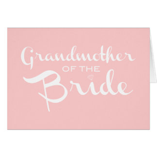 Grandmother of Bride White on Pink Card