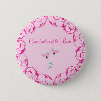 Grandmother of the Bride Pink Martini Button