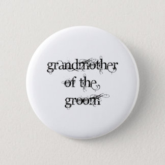 Grandmother of the Groom 6 Cm Round Badge