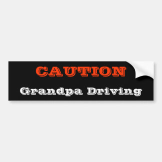 Grandpa Driving Bumper Sticker