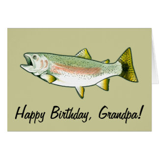 Grandpa Happy Birthday: Rainbow Trout Card