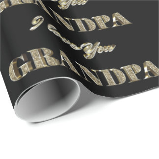 Grandpa I Love You Black Gold Sparkles Typography Wrapping Paper