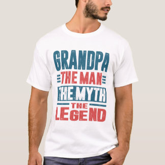 Grandpa The Man The Myth T-Shirt