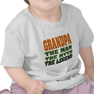 Grandpa - the Man, the Myth, the Legend! Shirts