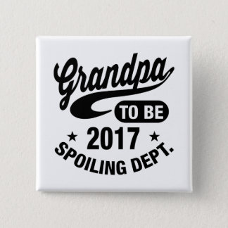 Grandpa To Be 2017 15 Cm Square Badge